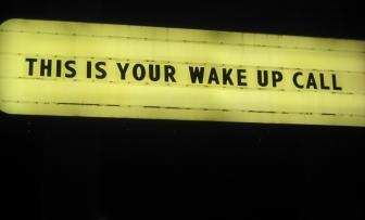 Wake Up Call: Part One
