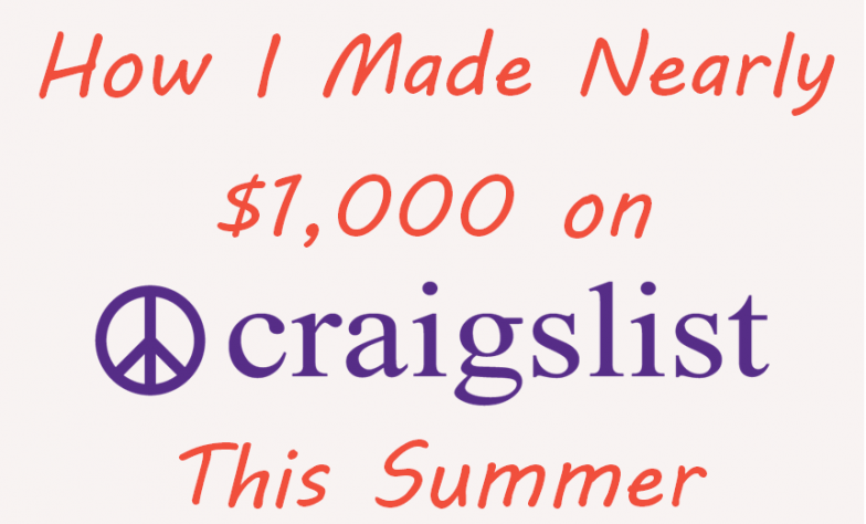 How I Made Nearly $1,000 on Craigslist Gigs This Summer